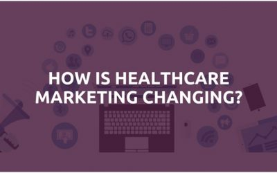 How is healthcare marketing changing?