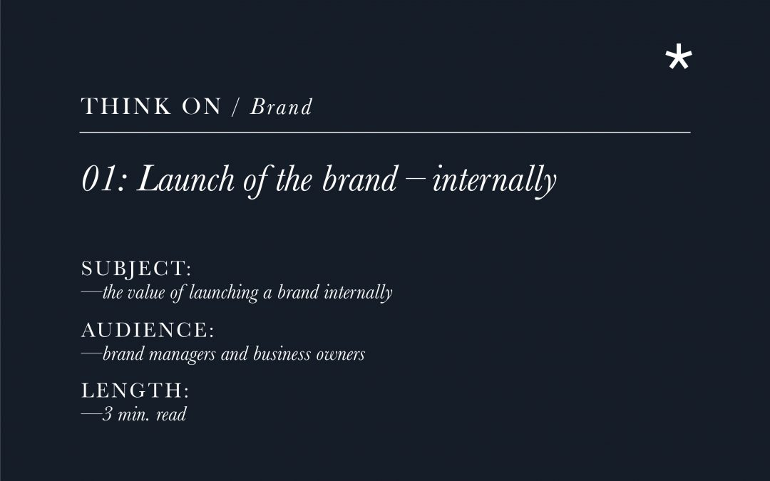Launching the brand internally after a change